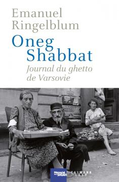 Oneg Shabbat - Journal du ghetto de Varsovie